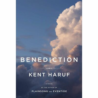 Benediction, Haruf, Kent, Good Condition, Book