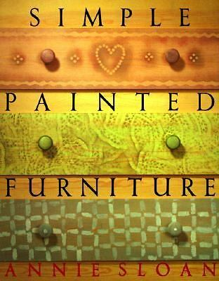 Simple Painted Furniture, Sloan, Annie, Good Condition, Book