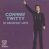 Conway Twitty - 20 Greatest Hits  Twitty, Conway