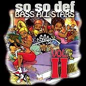 So So Def Bass All-Stars Compilation 2  So So Def Bass All-Stars