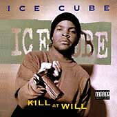 Kill at Will  Ice Cube