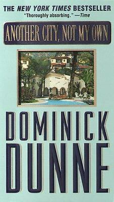 Another City, Not My Own, Dominick Dunne, Good Condition, Book