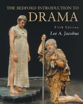 The Bedford Introduction to Drama  Lee A. Jacobus