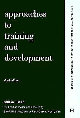 Approaches To Training And Development: Third Edition Revised And Updated (New