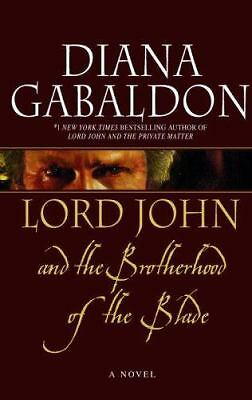 Lord John and the Brotherhood of the Blade  Gabaldon, Diana