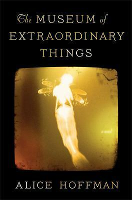 The Museum of Extraordinary Things: A Novel, Hoffman, Alice, Good Condition, Boo