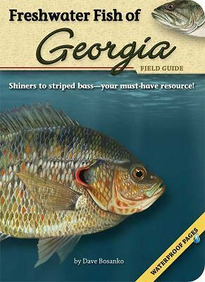Freshwater Fish of Georgia Field Guide  Dave Bosanko