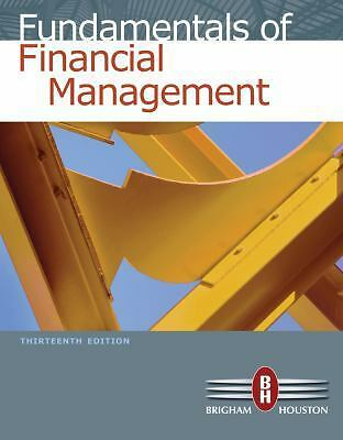 Fundamentals of Financial Management (with Thomson ONE - Business School Edition