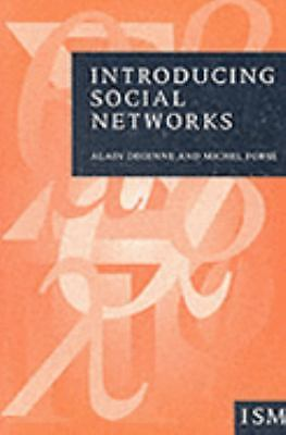 Introducing Social Networks (Introducing Statistical Methods series) by Degenne