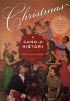 Christmas: A Candid History by Forbes, Bruce David