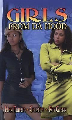 Girls from Da Hood, Glenn, Roy, Chunichi, Turner, Nikki, Good Condition, Book