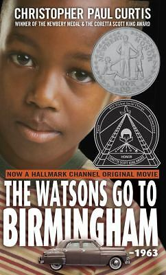 The Watsons Go to Birmingham--1963, Curtis, Christopher Paul