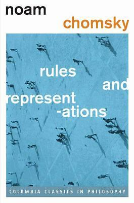 Rules and Representations (Columbia Classics in Philosophy) by Chomsky, Noam