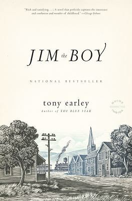 Jim the Boy : A Novel, Earley, Tony, Good Condition, Book