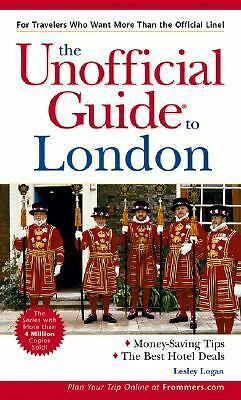 The Unofficial Guide to London (Unofficial Guides)  Lesley  Logan