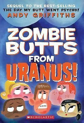 Zombie Butts From Uranus (Andy Griffiths' Butt) by Griffiths, Andy