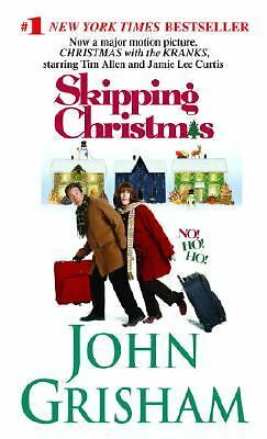 Skipping Christmas: Christmas With The Kranks, Grisham, John, Good Condition, Bo