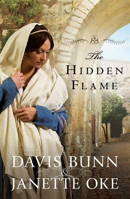 Hidden Flame, The (Acts of Faith)  Oke, Janette, Bunn, Davis