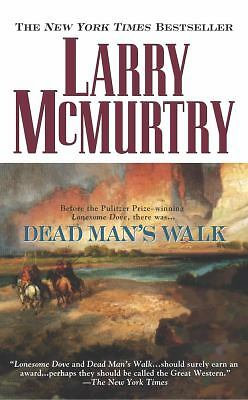 Dead Man's Walk (Lonesome Dove) by McMurtry, Larry