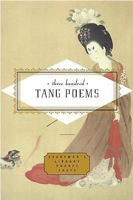 Three Hundred Tang Poems (Everyman's Library Pocket Poets) by