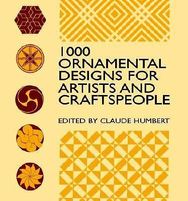 1000 Ornamental Designs for Artists and Craftspeople (Dover Pictorial Archive)