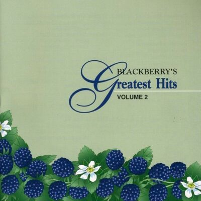 Blackberry's Greatest Hits, Vol. 2 by