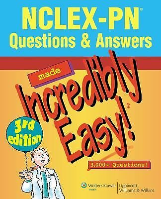 NCLEX-PN® Questions & Answers Made Incredibly Easy! (Incredibly Easy! Series®)