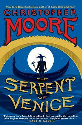 The Serpent of Venice: A Novel, Moore, Christopher, Good Condition, Book