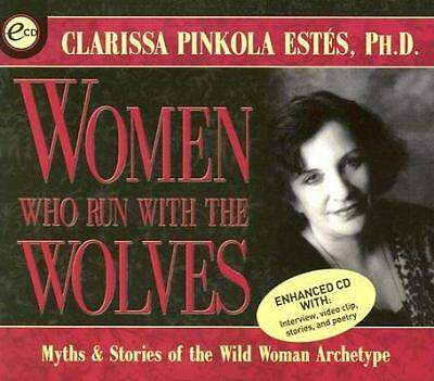 Women Who Run with the Wolves by Estés, Clarissa Pinkola
