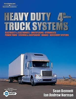 Heavy Duty Truck Systems, 4th Edition by Bennett, Sean
