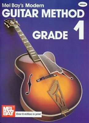 Mel Bay's Modern Guitar Method: Grade 1 (Grade 1) by Mel Bay