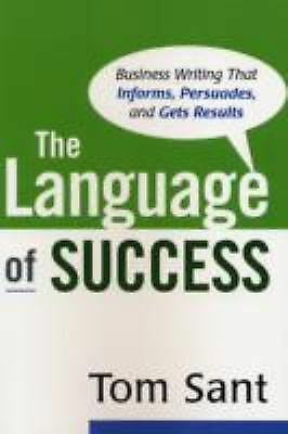 The Language of Success by Sant, Tom