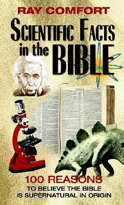 Scientific Facts in the Bible: 100 Reasons to Believe the Bible is Supernatural