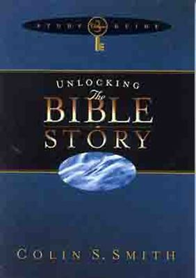 Unlocking the Bible Story Study Guide Volume 3 (Unlocking: Bible Studies), Colin
