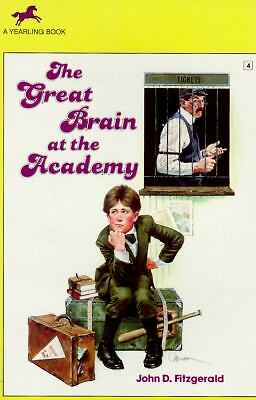 The Great Brain at the Academy (Great Brain #4), John D. Fitzgerald, Mercer Maye