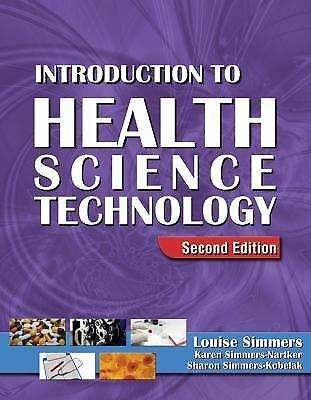 Introduction to Health Science Technology  Simmers, Louise M