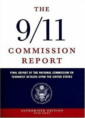 The 9/11 Commission Report: Final Report of the National Commission on Terroris