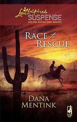 Race to Rescue (Love Inspired Suspense), Mentink, Dana, Good Condition, Book