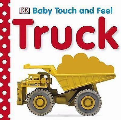 Baby Touch and Feel: Trucks (Baby Touch & Feel) by DK Publishing