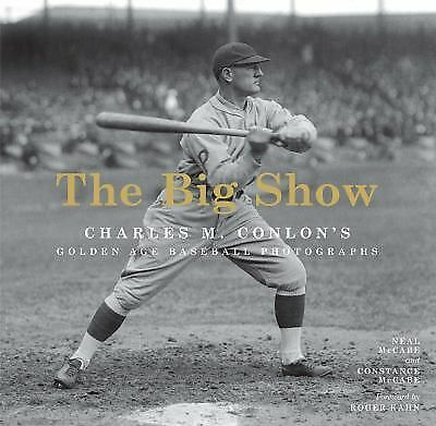 m2m8 The Big Show : Charles M. Conlon's Golden Age Baseball Photographs by...