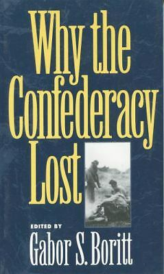 Why the Confederacy Lost by
