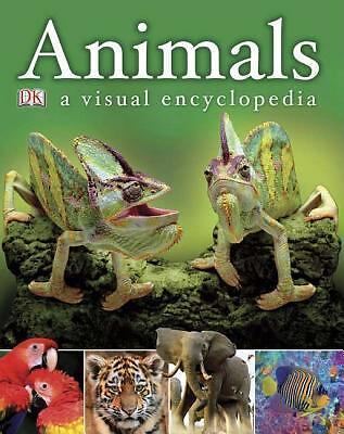 Animals: A Visual Encyclopedia  DK Publishing