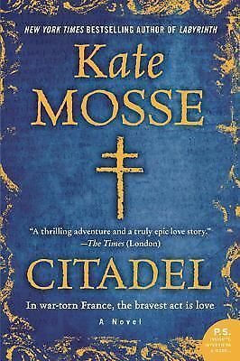 Citadel: A Novel by Mosse, Kate