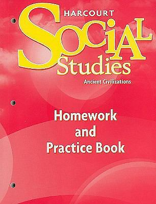 Harcourt Social Studies: Homework and Practice Book Student Edition Grade 7 Anc