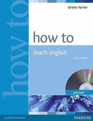 How To Teach English (with DVD) Harmer, Jeremy
