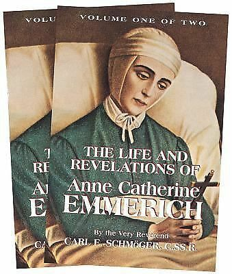 The Life and Revelations of Anne Catherine Emmerich (2-Volume Set)  Schmoger, V