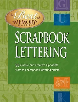 Scrapbook Lettering:50 Fun to draw alphabets from the nation's most creative scr