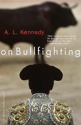 On Bullfighting, Kennedy, A. L., Good Condition, Book