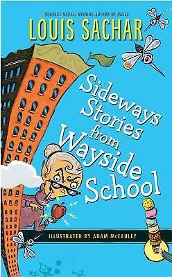 Sideways Stories from Wayside School by Sachar, Louis, Julie Brinckloe