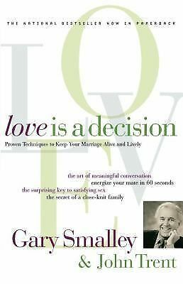 Love Is A Decision, Smalley, Dr. Gary